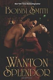 Wanton Splendor (English Edition)