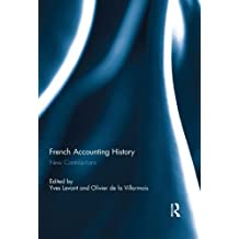 French Accounting History: New Contributions (English Edition)