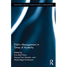 Public Management in Times of Austerity (Routledge Critical Studies in Public Management) (English Edition)