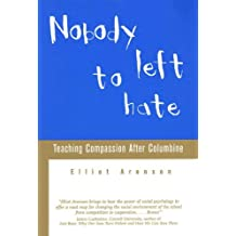 Nobody Left to Hate: Teaching Compassion after Columbine (English Edition)