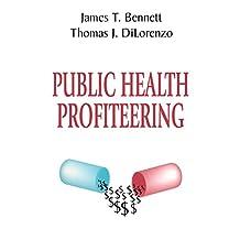 Public Health Profiteering (English Edition)