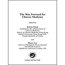 The Way Forward for Chinese Medicine (English Edition)