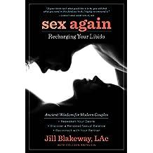 Sex Again: Recharging Your Libido (English Edition)