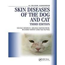 Skin Diseases of the Dog and Cat, Third Edition (Veterinary Color Handbook Series) (English Edition)
