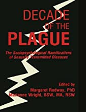 Decade of the Plague: The Sociopsychological Ramifications of Sexually Transmitted Diseases (English Edition)