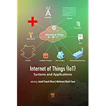 Internet of Things (IoT): Systems and Applications (English Edition)