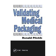 Validating Medical Packaging (English Edition)