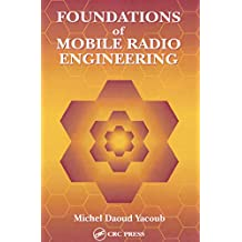 Foundations of Mobile Radio Engineering (English Edition)