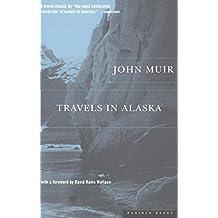 Travels in Alaska (English Edition)
