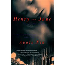 "Henry and June: From ""A Journal of Love"" -The Unexpurgated Diary of Anaïs Nin (1931-1932) (English Edition)"