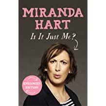 Is It Just Me?: The hilarious Sunday Times Bestseller (English Edition)