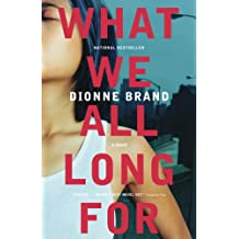 What We All Long For (English Edition)