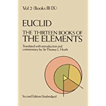 The Thirteen Books of the Elements, Vol. 2 (Dover Books on Mathematics) (English Edition)