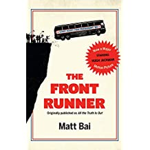 The Front Runner (All the Truth Is Out Movie Tie-in) (English Edition)