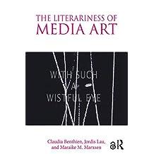 The Literariness of Media Art (English Edition)