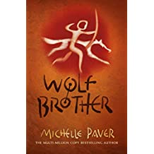Wolf Brother: Book 1 in the million-copy-selling series (Chronicles of Ancient Darkness) (English Edition)