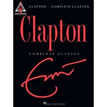 Complete Clapton Guitar Songbook (Guitar Recorded Versions) (English Edition)