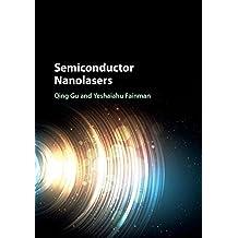 Semiconductor Nanolasers (English Edition)