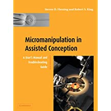 Micromanipulation in Assisted Conception (English Edition)