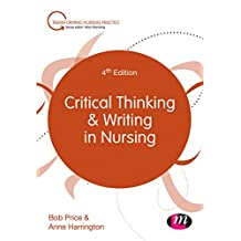 Critical Thinking and Writing in Nursing (Transforming Nursing Practice Series) (English Edition)