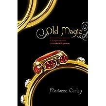 Old Magic (English Edition)