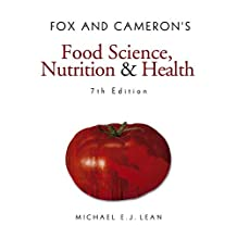 Fox and Cameron's Food Science, Nutrition & Health (Hodder Arnold Publication) (English Edition)