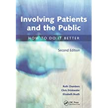 Involving Patients and the Public: How to do it Better (English Edition)