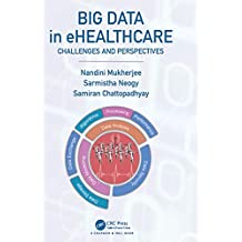 Big Data in ehealthcare: Challenges and Perspectives (English Edition)