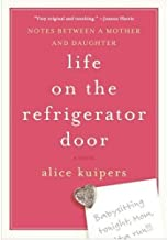 Life on the Refrigerator Door: Notes Between a Mother and Daughter, a novel (English Edition)
