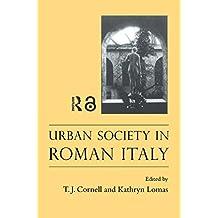 Urban Society In Roman Italy (English Edition)