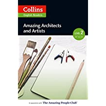 Amazing Architects & Artists: A2-B1 (Collins Amazing People ELT Readers) (English Edition)