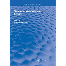 Chromium: Metabolism and Toxicity (Routledge Revivals) (English Edition)