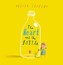 """""""The Heart and the Bottle (English Edition)"""",作者:[Jeffers, Oliver]"""