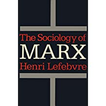 The Sociology of Marx (English Edition)