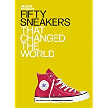 Fifty Sneakers That Changed the World: Design Museum Fifty (English Edition)