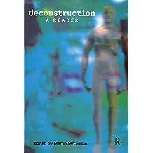 Deconstruction: A Reader (English Edition)