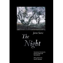 The Night: A Poem by Jaime Saenz (Facing Pages) (English Edition)