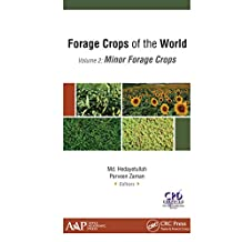 Forage Crops of the World, Volume II: Minor Forage Crops (English Edition)