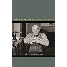 On Henry Miller: Or, How to Be an Anarchist (Writers on Writers Book 10) (English Edition)