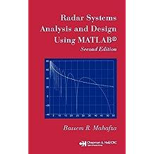 Radar Systems Analysis and Design Using MATLAB (English Edition)