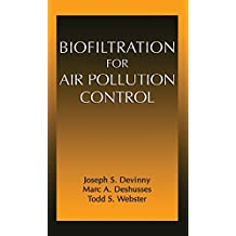 Biofiltration for Air Pollution Control (English Edition)