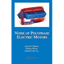 Noise of Polyphase Electric Motors (Electrical and Computer Engineering Book 129) (English Edition)