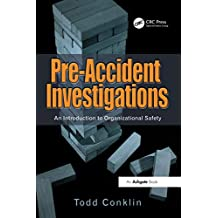 Pre-Accident Investigations: An Introduction to Organizational Safety (English Edition)