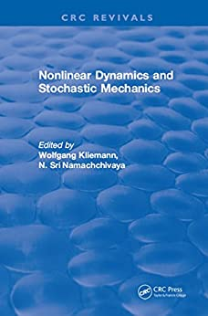 """Nonlinear Dynamics and Stochastic Mechanics (English Edition)"",作者:[Wolfgang Kliemann]"