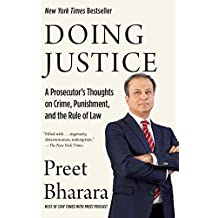 Doing Justice: A Prosecutor's Thoughts on Crime, Punishment, and the Rule of Law (English Edition)