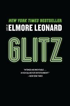 """Glitz: A Novel (English Edition)"",作者:[Leonard, Elmore]"
