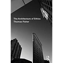 The Architecture of Ethics (English Edition)