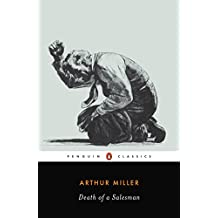 Death of a Salesman: Certain Private Conversations in Two Acts and a Requiem (Penguin Twentieth-Century Classics) (English Edition)