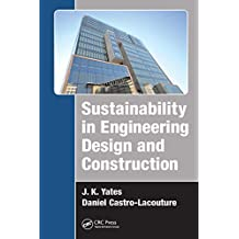 Sustainability in Engineering Design and Construction (English Edition)