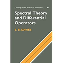 Spectral Theory and Differential Operators (Cambridge Studies in Advanced Mathematics Book 42) (English Edition)